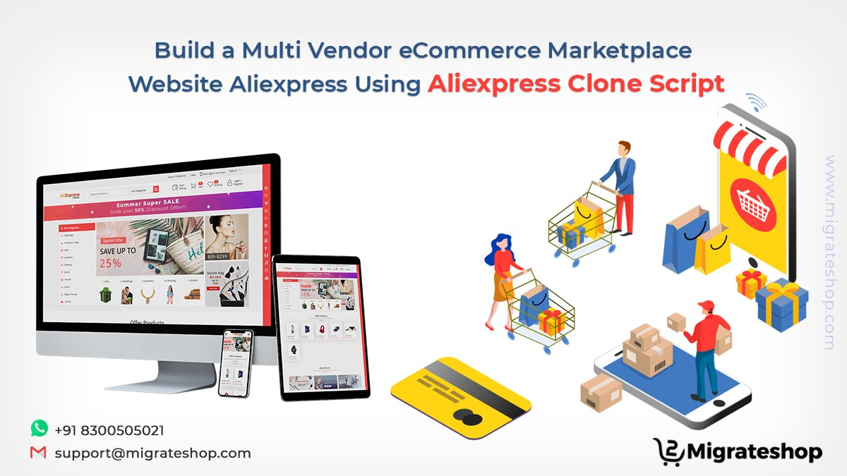 Build a Multi-Vendor eCommerce Marketplace Website Aliexpress Using Aliexpress Clone Script  More Details: https://t.co/PcPGVkzYXz  #AliExpress #aliexpressclonescript #b2b #B2C #marketplace #clonescript #migrateshop #ecommerce #Trending #startup https://t.co/ksjE4uZN4L