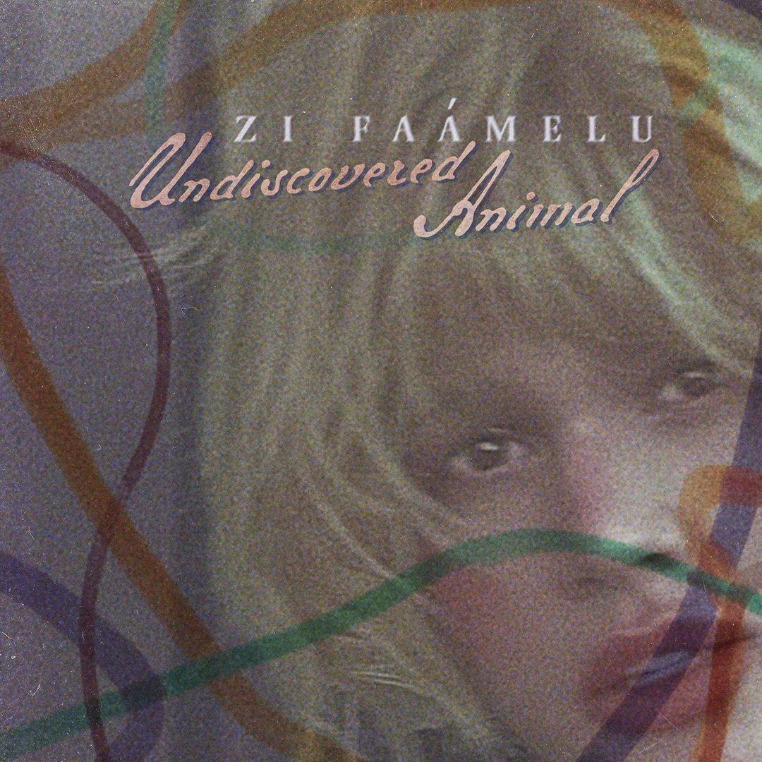 Zi Faamelu - Undiscovered Animal