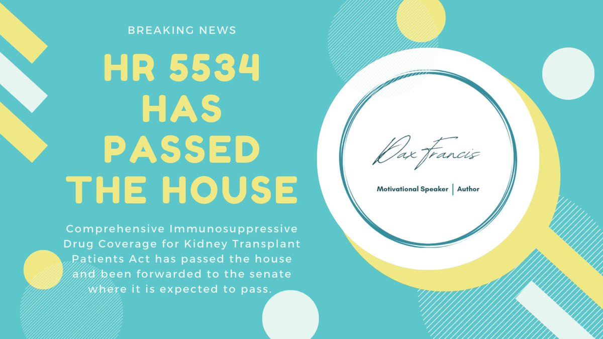 HR 5534 which guarantees kidney transplant patients with vital medication for the life of their transplant has passed the house!! The senate is expected to have majority support as well!! This is change, warriors!! #kidney #dialysis #kidneydisease #transplant #kidneytransplant
