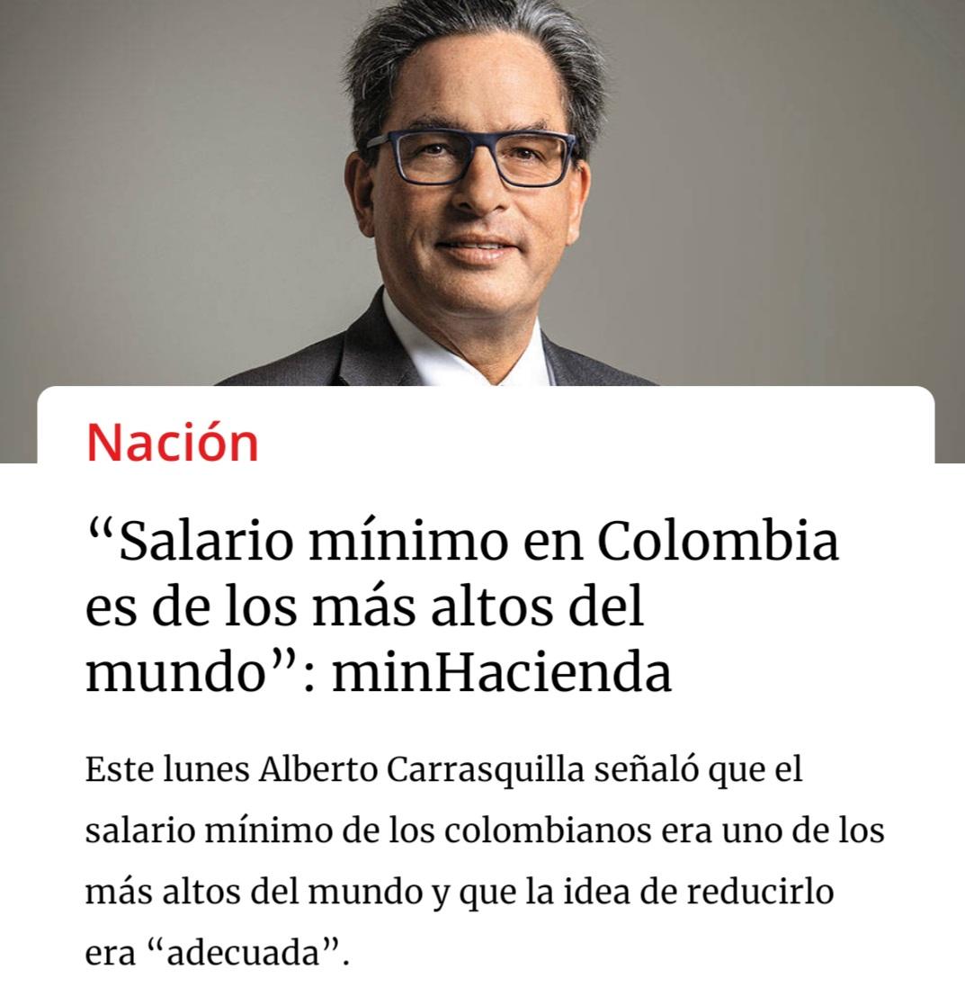 """Oswaldo Marchena M. on Twitter: """"El ministro de Hacienda de @IvanDuque Alberto Carrasquilla, insiste en bajar el salario mínimo tras considerar que es uno de los más altos del mundo. ¿Se puede"""