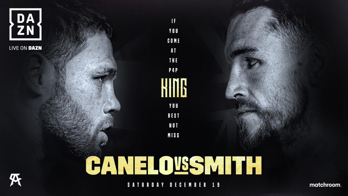 On Dec 19 I show the 🌎 just how good I am! @DAZNBoxing  Catch #CaneloSmith only on DAZN: