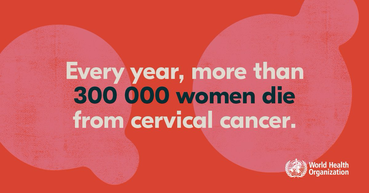 Every year more than 300,000 women die from #CervicalCancer, with 9⃣ in 🔟 of these deaths in the poorest countries.  We can end this with better access to vaccination, screening and treatment.