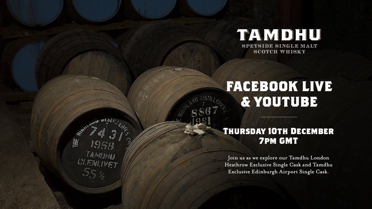 Our latest virtual tasting takes place tonight, Thursday, 10th December.  Join us from 7pm GMT on Facebook Live or Youtube, where we'll be tasting Tamdhu Exclusive London Heathrow Single Cask & Tamdhu Exclusive Edinburgh Airport Single Cask.   See you there 🥃 https://t.co/myRFasnojz