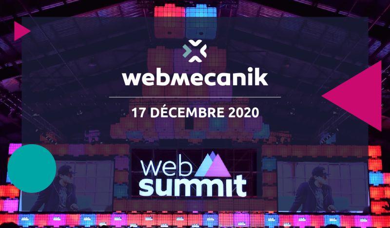 @Webmecanik_FR vous propose un retour d'expérience autour du #websummit2020. RDV en #webinar jeudi 17/12 pour découvrir les nouvelles #tendances et #technologies du #marketing et du #web.  Inscription 👇