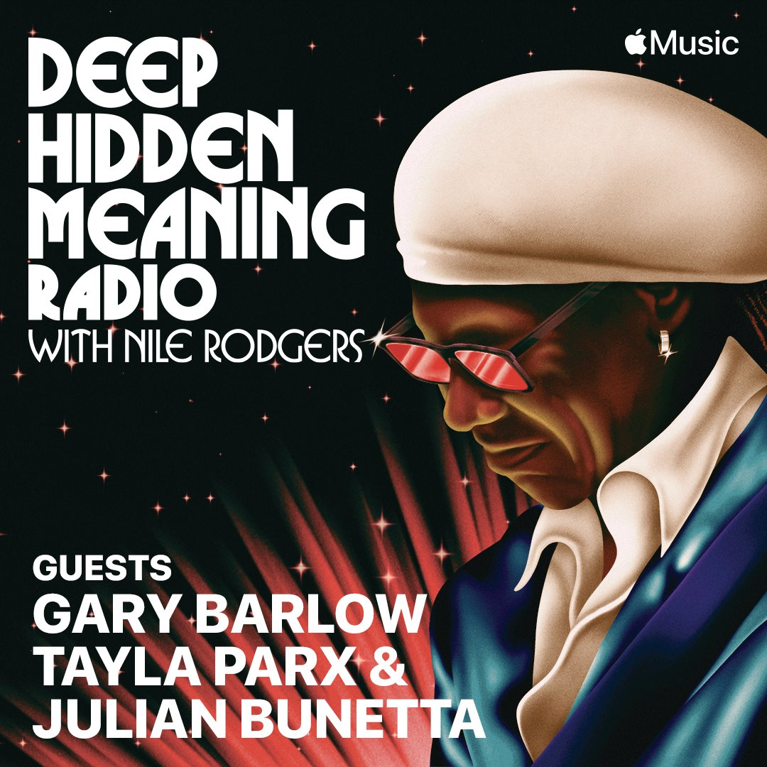 "Replying to @nilerodgers ""Talking with @officialgarybarlow, @taylaparx and #JulianBunetta tomorrow at 8am PT on #DeepHiddenMeaning.  Open @applemusic, tap Radio, and hit Apple Music 1 tomorrow morning to listen live!   """