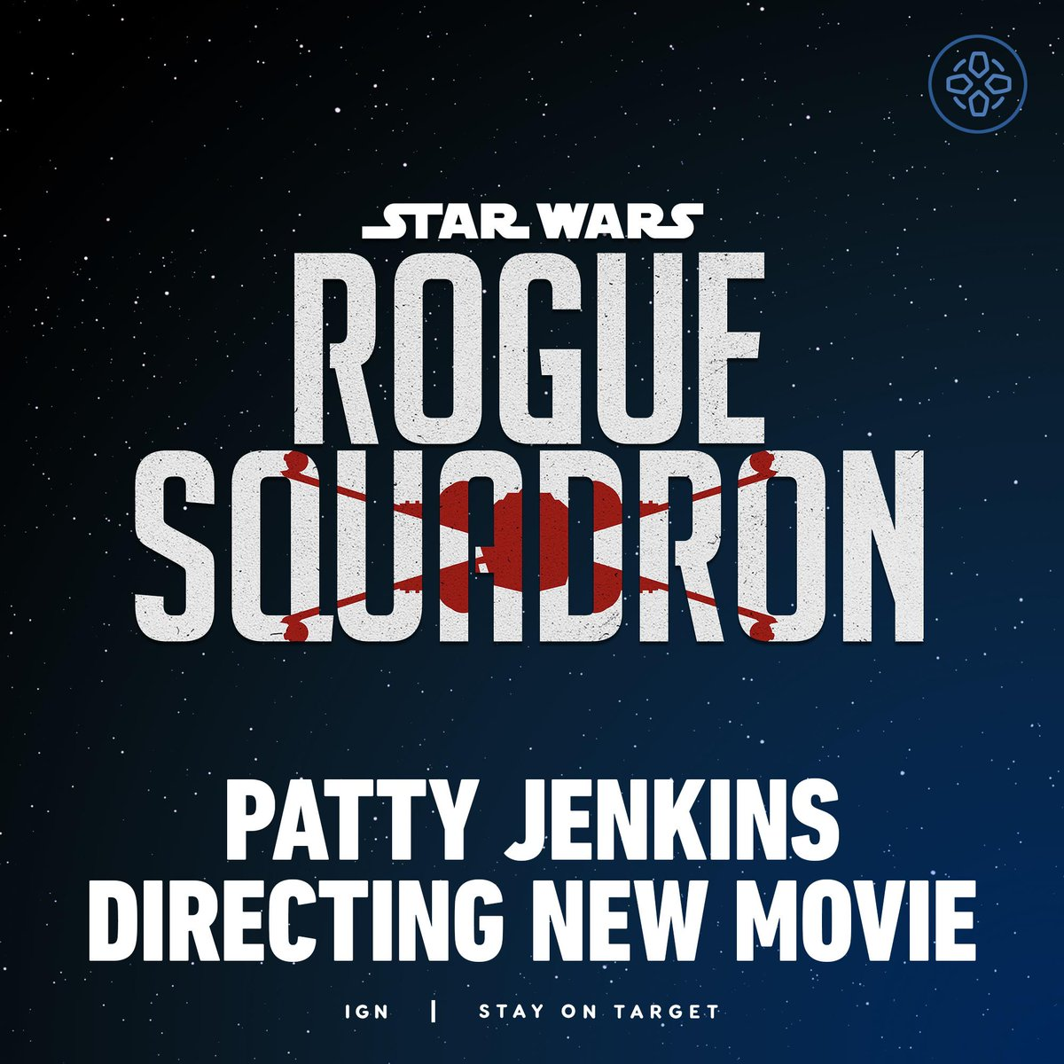 Ign On Twitter Rogue Leader Standing By Disney Announced A Rogue Squadron Star Wars Film Is Officially Coming Christmas 2023 Directed By Wonder Woman S Patty Jenkins Https T Co Zfs6okmrl5 Https T Co Xlxxf01aex