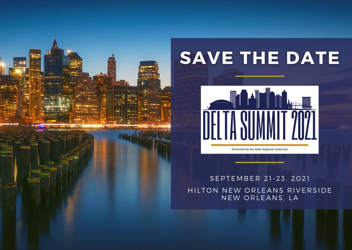 DRAs excited to announce our inaugural #DeltaSummit2021, to be held September 2021 in #NewOrleans. Topics will focus on opportunities & challenges facing the #DeltaRegion. Registration & sponsorship info will be available soon. Send questions to DeltaSummit@dra.gov.