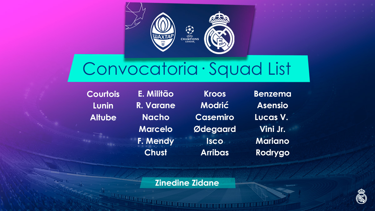 📋✅ Our 21-man squad for the match against @FCShakhtar_eng! #RMUCL| #HalaMadrid