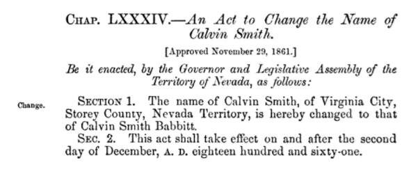 With county governments not yet in place, it took an Act passed by the Nevada Territory Legislature, on Nov 29, 1861, to legally change Calvin Smith's name to Calvin Smith Babbitt. https://t.co/1CMYXBSFKb Effective Dec 2, 1861. https://t.co/Px4yW2YspE