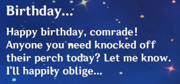 "Globku - I think it's cute that the characters in Genshin have a ""Birthday"" voice line... But Tartaglia plz..."