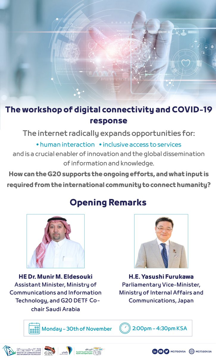 On the sidelines of the #G20RiyadhSummit, we will host tomorrow the digital communication and response to the #COVID19 pandemic workshop to move forward towards expanding broadband infrastructure and effectively harnessing digital technologies to fight epidemics