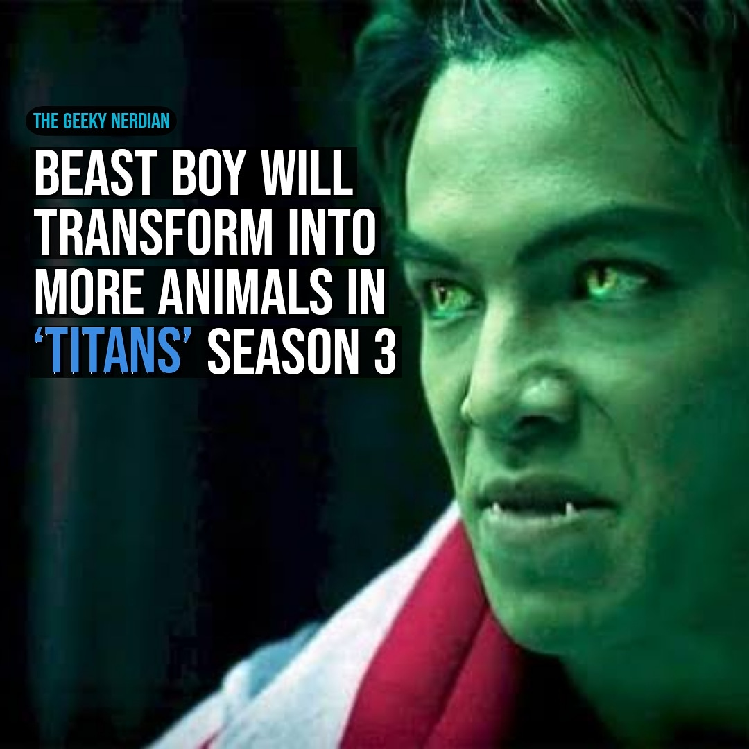 'Titans' season 3 will see Beast Boy transform into more animals. Unlike the previous two seasons, Garfield will be able to work on his fears and change into more animals.⠀  #Titans #BeastBoy #DCComics