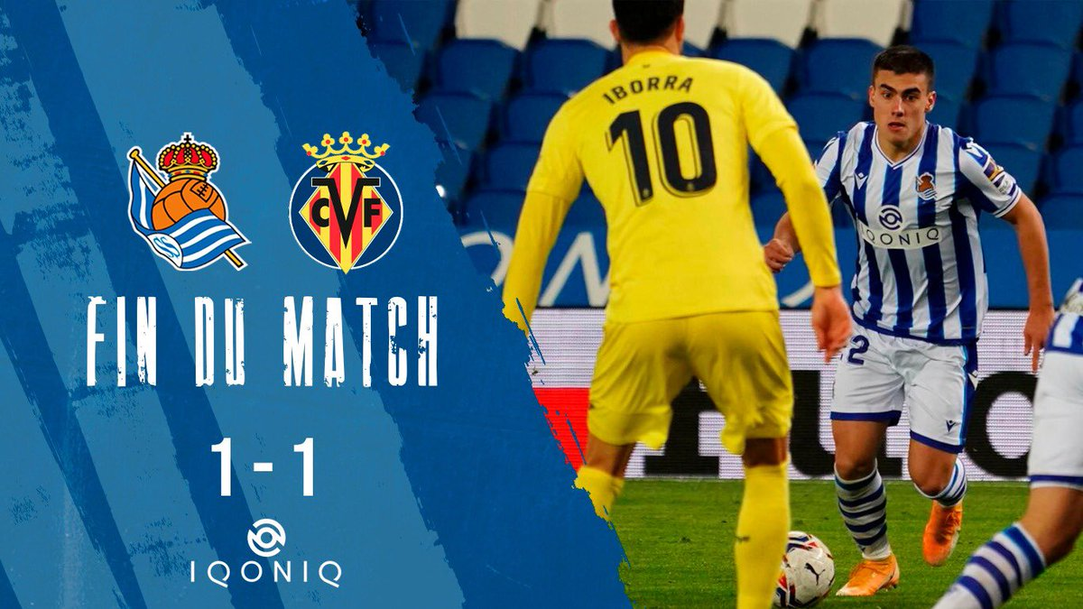 🔚 Fin du match. On continue !  #RealSociedadVillarreal #AurreraReala