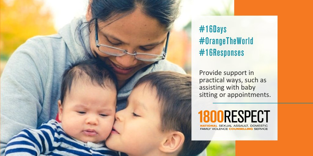 If someone tells you about their experience of domestic or family #violence, ask them how you can support them in practical ways. This may include driving them to appointments, baby-sitting, or providing a mobile phone. #16Days #16Responses #OrangeTheWorld