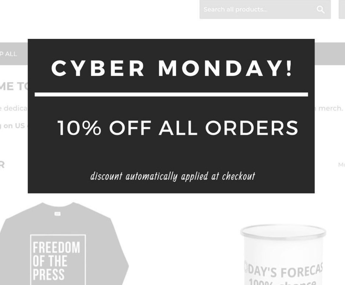 10% off the entire store, today only!! #CyberMonday