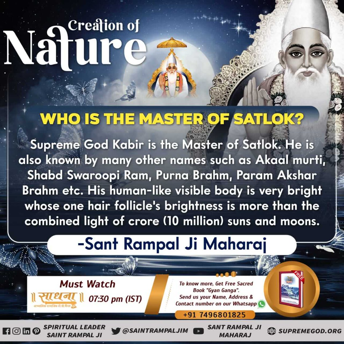 #MondayMotivation Creation of nature Who is the master of satlok ?To know more watch sadhna TV 7:30