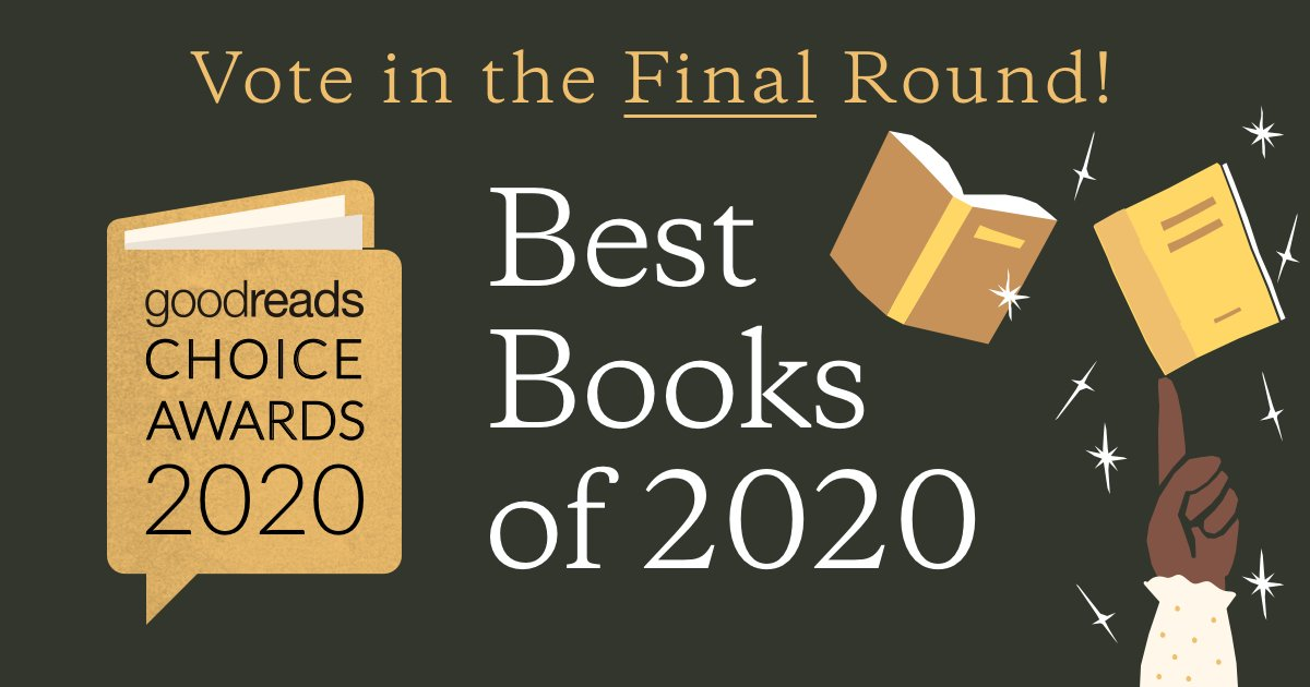 Have you voted for your favorite books of the year yet? If not, now's the time! The final round of the #GoodreadsChoice Awards ends Monday at midnight, Pacific time!