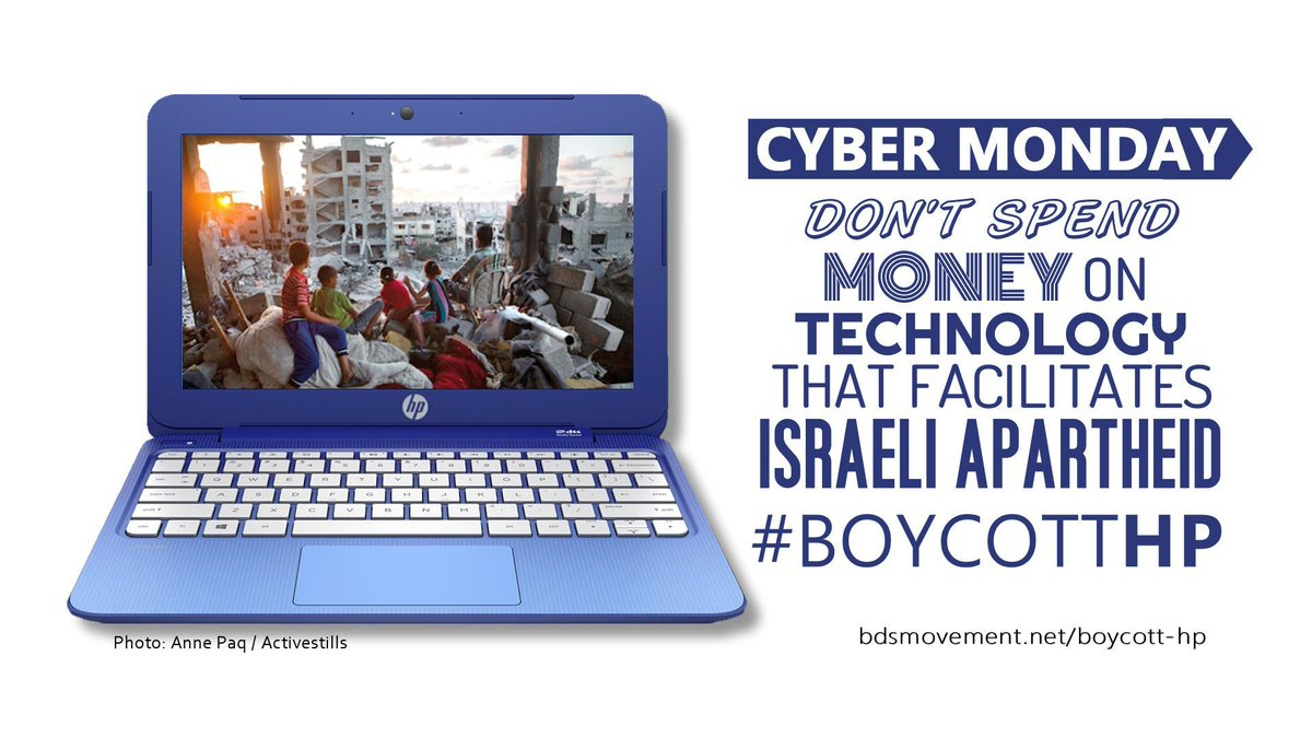 HP-branded companies provide the technology for Israel's occupation and apartheid regime.  @HPE is also complicit in Israel's settlement enterprise.  #CyberMonday and beyond, I won't spend my money on Israeli apartheid! #BoycottHP