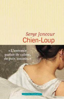 @sergeJONCOUR une nouvelle critique de Chien-Loup à lire sur Babelio :