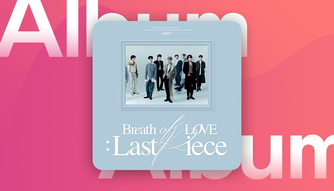 #IGOT7! @GOT7Official have officially released their new album #GOT7_BreathofLove_LastPiece and it's available to stream now on Deezer  ▶️    #GOT7_Breath #GOT7_LASTPIECE