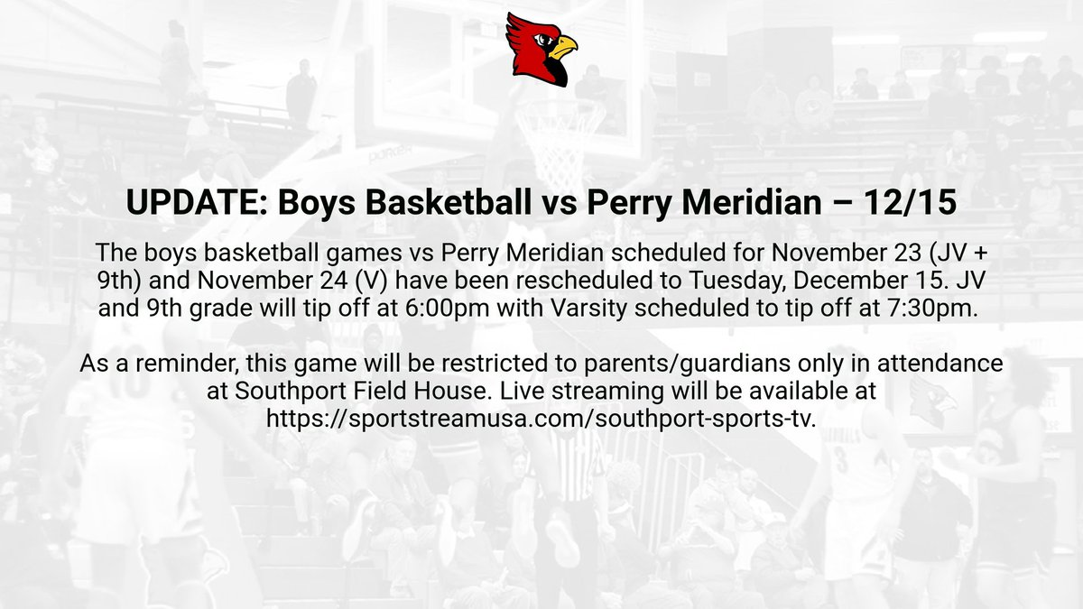 Updated info regarding Southport - Perry Meridian boys basketball game. 👇