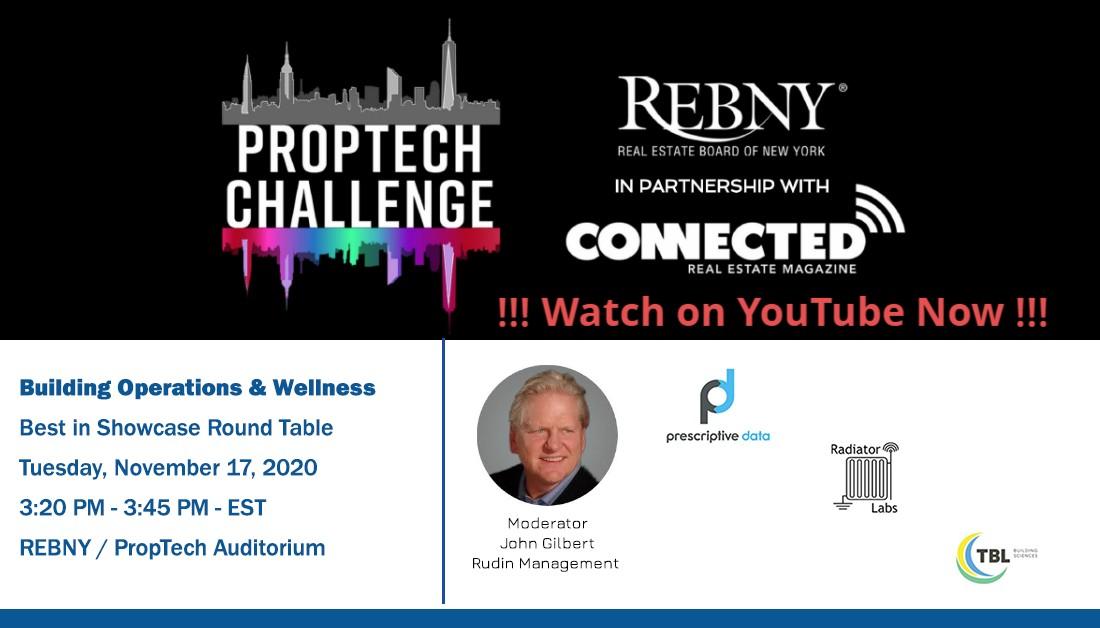 John Gilbert, Rudin Management, talks #BestinShow in #Operations #Building & #Wellness @REBNY #PropTech Challenge.  - Panelist include Matthew Isaacs - @RadiatorLabs , Devin Feeney - TBL Building Sciences, and Sonu Panda - @prescriptivedat  @connectedremag
