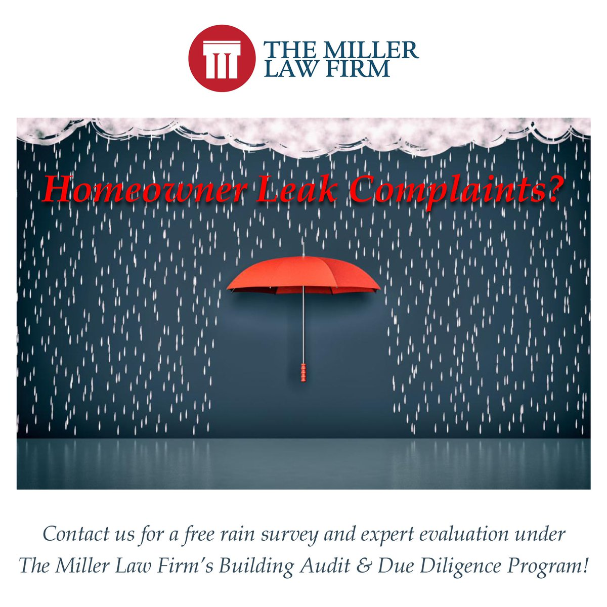 Homeowner Leak Complaints? Contact us for a free rain survey and expert evaluation under The Miller Law Firm's Building Audit & Due Diligence Program!     | info@constructiondefects.com | 800.403.3332  #TMLF #constructiondefects #sf #bayarea #cybermonday