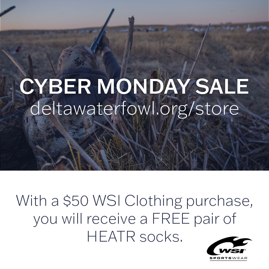 This #cybermonday keep warm with gear from the Delta Waterfowl store. With a $50 WSI clothing purchase, get a FREE pair of HEATR socks.