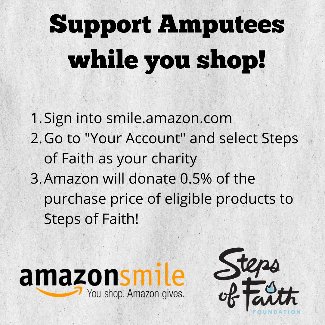 Doing some holiday shopping online? You can help amputees at the same time! 🎁  Choose Steps of Faith as your charity through  and 0.5% of your eligible purchases will be donated to help amputees in need.  #GiveSteps #CyberMonday