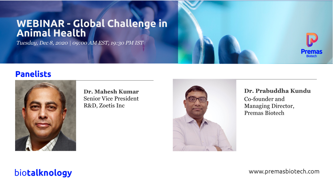 Join us for our next episode of Biotalknology featuring Dr. Mahesh Kumar, Sr. V.P., R&D, @Zoetis A detailed conversation on the Global Challenges in Animal Health with special focus on #Vaccines, #Therapeutics & #Covid19 Click to register: