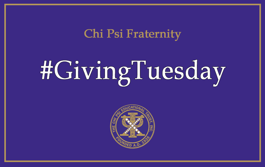 #GivingTuesday is TOMORROW! If you aren't already planning to make a gift to Chi Psi, please consider doing so! There are many ways to give to The Chi Psi Educational Trust and every one of them means more resources and support for our Alphas.   MORE: