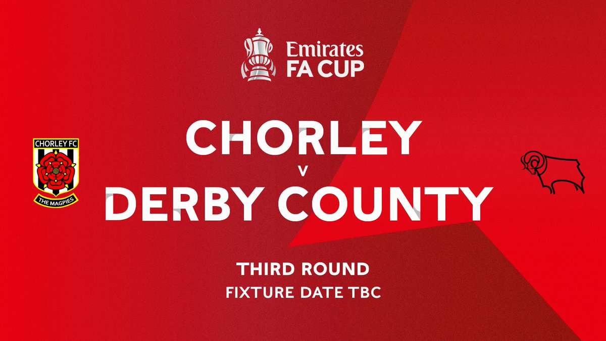Derby County have been drawn away to @chorleyfc in the Third Round of the @EmiratesFACup.  Full details will be announced in due course.   #DCFC