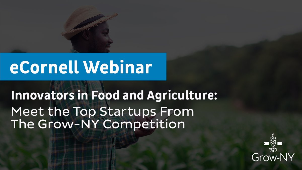 "Join @grow_ny and @ecornell_online for ""Innovators in Food and Agriculture"" on 12/8! The webinar will feature #SouthernTier #startup @HalomineInc and other #GrowNY competition winners and their food and ag solutions:"