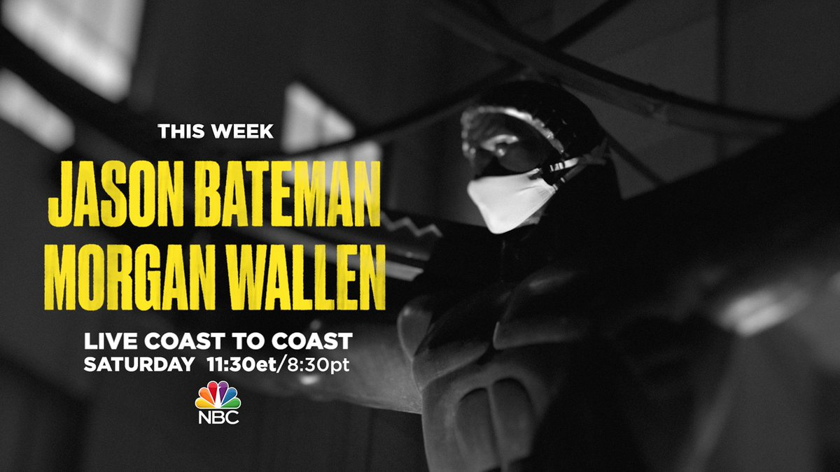 Replying to @nbcsnl: We're back this Saturday with @batemanjason and music from @MorganWallen!