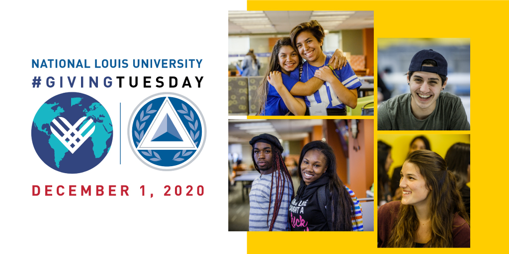 Tomorrow is #GivingTuesday. During a year as challenging as 2020, our students need your support more than ever. Please consider contributing to the NLU Scholarship Fund and allow for the continued education of our students at one of NLU's four colleges.
