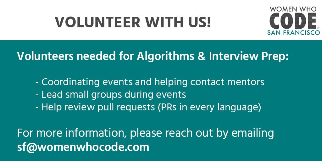 Looking for #volunteer opportunities? Come volunteer with us! Please reach out by emailing sf@womenwhocode.com.  #WomenWhoCode #WWCode #WomenInTech #WomenInSTEM #WomenInScience #WomenInspiringWomen #DiversifyTech #Algorithms #Interview