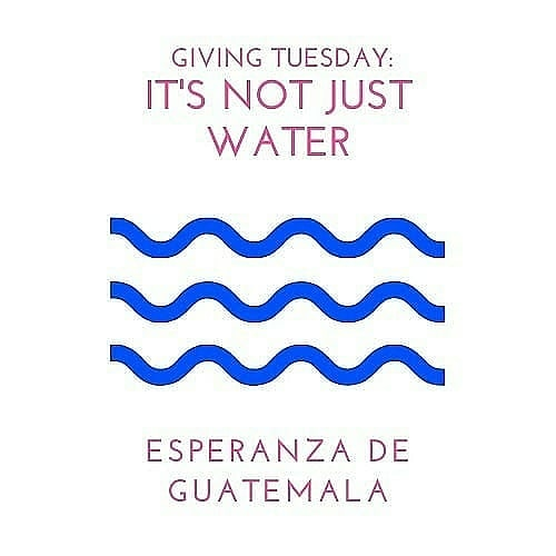 Please help us share the good news about the work of Esperanza, and while you are doing so, invite your friends to contribute to the It's Not Just Water campaign.  We thank you for sharing!  #GivingTuesday #GivingTuesday2020  #SocialMediaShare