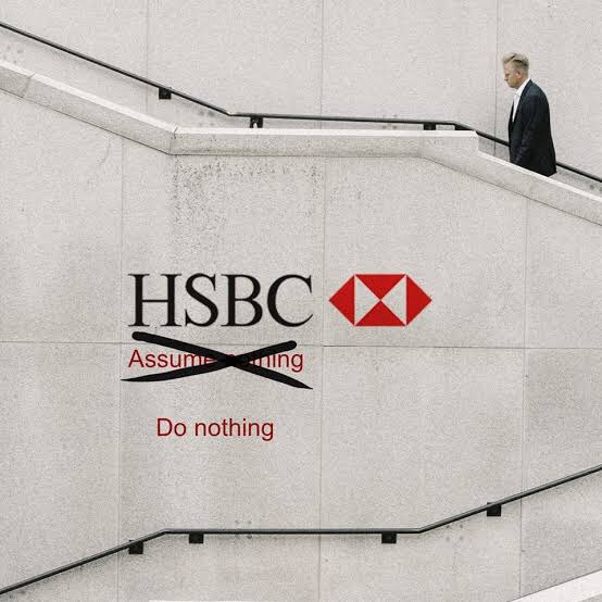 "HSBC spent $10 MN in 2009 to change its slogan from ""Assume Nothing"" to ""World's Local Bank"" as the former in many countries was translated to:  ""Do Nothing""  3/"