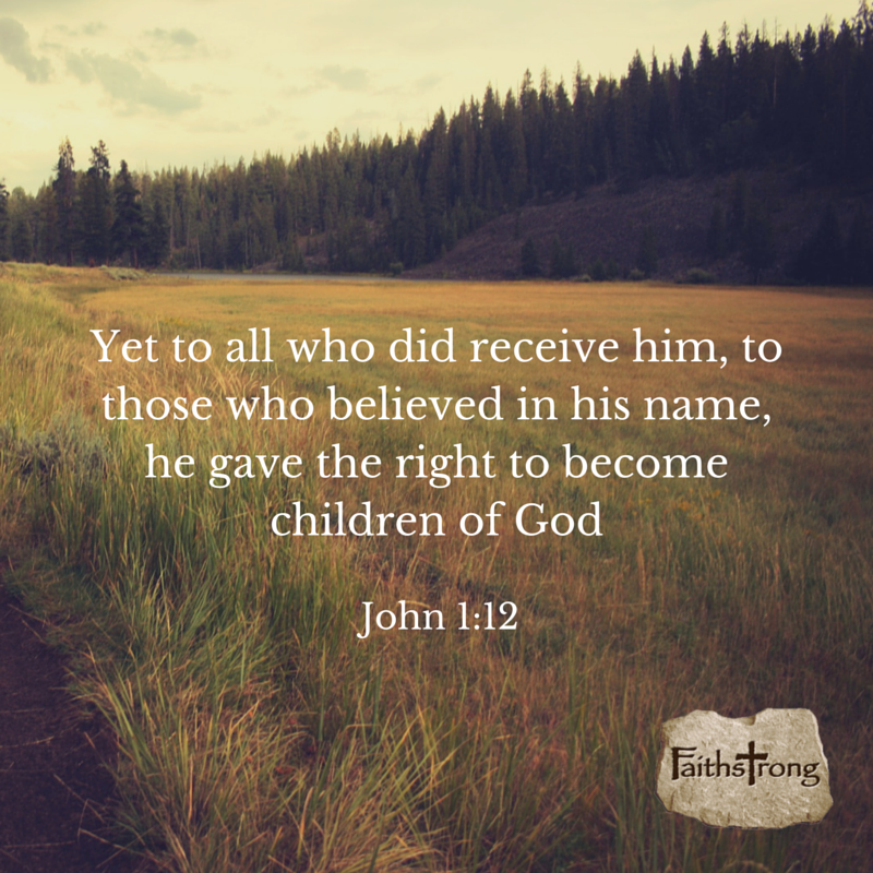 Yet to all who did receive him, to those who believed in his name, he gave the right to become children of God. John 1:12 #Faith #God https://t.co/L7ANymsyJN