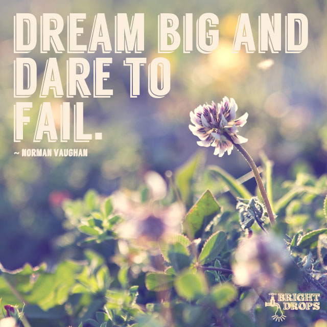 Dream big and dare to fail. #quote #mondaymotivation https://t.co/hKzHSvBZGY