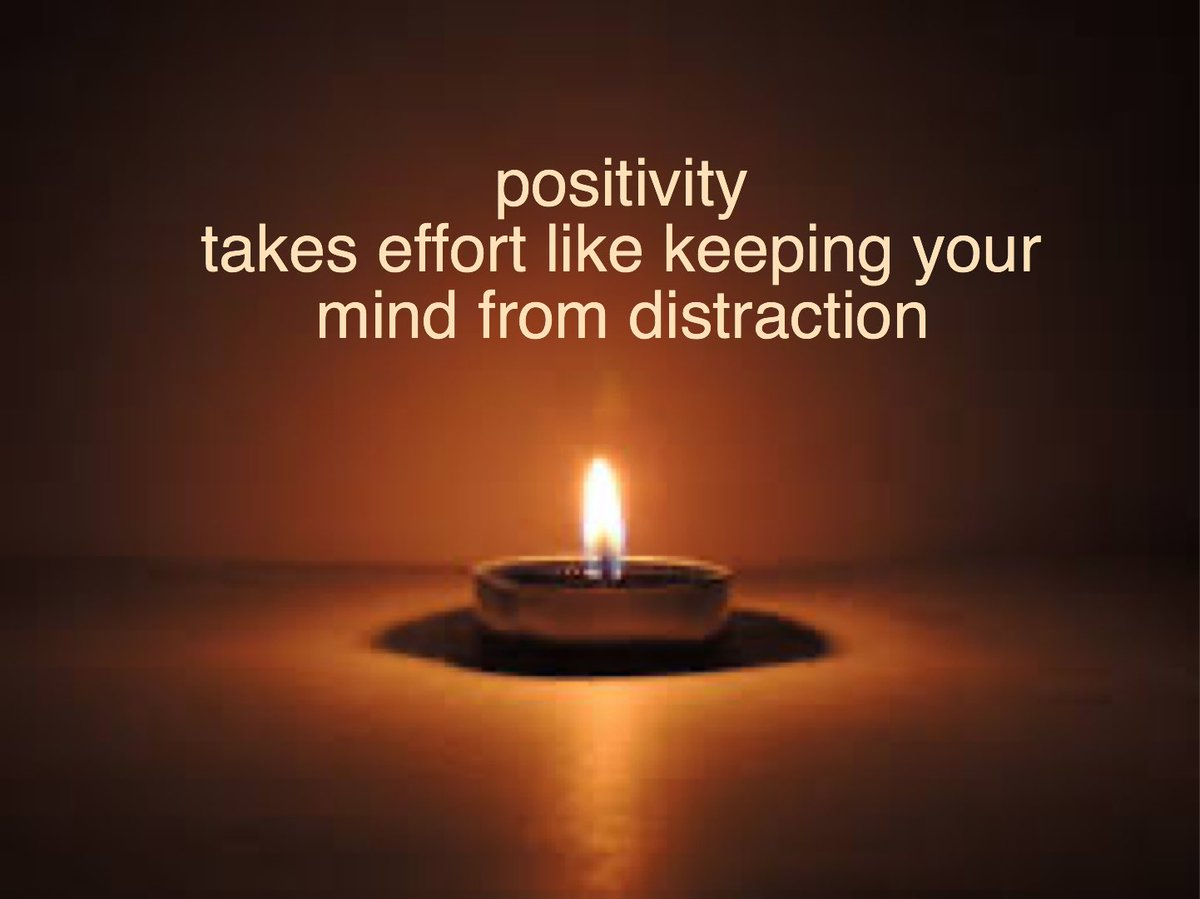 Positivity takes effort; like keeping your mind from distraction. #positivity #tuesdayvibe