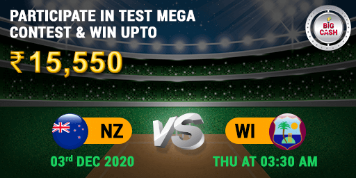 This is the one that matters the most! 🔥 Who will bring home the #BigCash Rs : 15,550 ? Join The Action on 3rd Dec at 3:30 AM  Make your #BigCashTeam 👉   #YeApnaGameHai #NZvWI #TestMatch