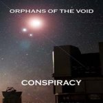 Image for the Tweet beginning: Check it OUT Conspiracy (Orphans