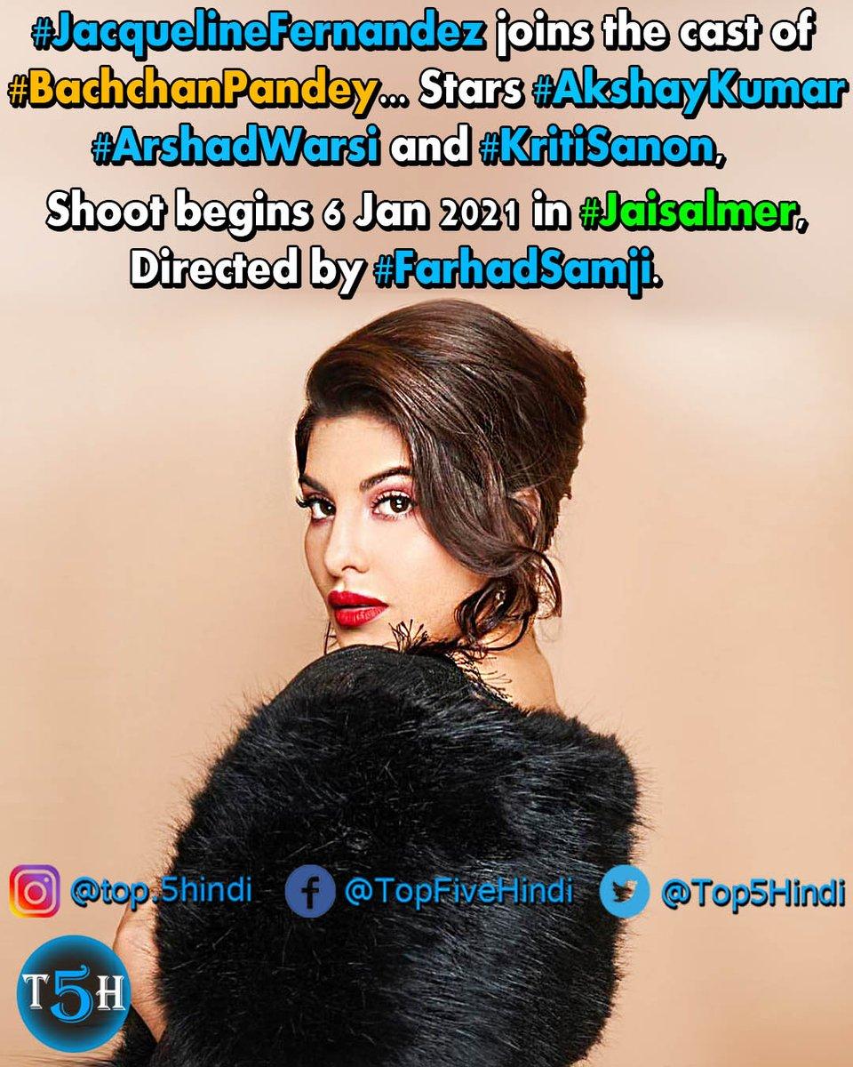 #JacquelineFernandez joins the cast of #BachchanPandey... Stars #AkshayKumar, #ArshadWarsi and #KritiSanon... Shoot begins 6 Jan 2021 in #Jaisalmer... Directed by #FarhadSamji... Produced by #SajidNadiadwala.