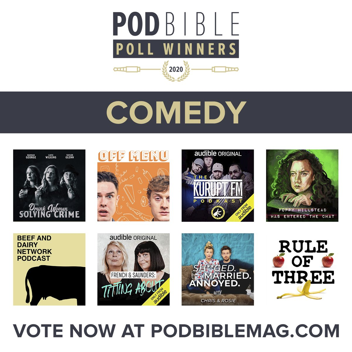 POD BIBLE POLL WINNERS 2020!  The nominees for best COMEDY podcast are...  Vote for your favourites now at https://t.co/WQkcfAb7ko  Voting closes on December 31st 2020  #PBPW2020 @acast @SpotifyUK @audibleuk https://t.co/zxqjrc72Bp