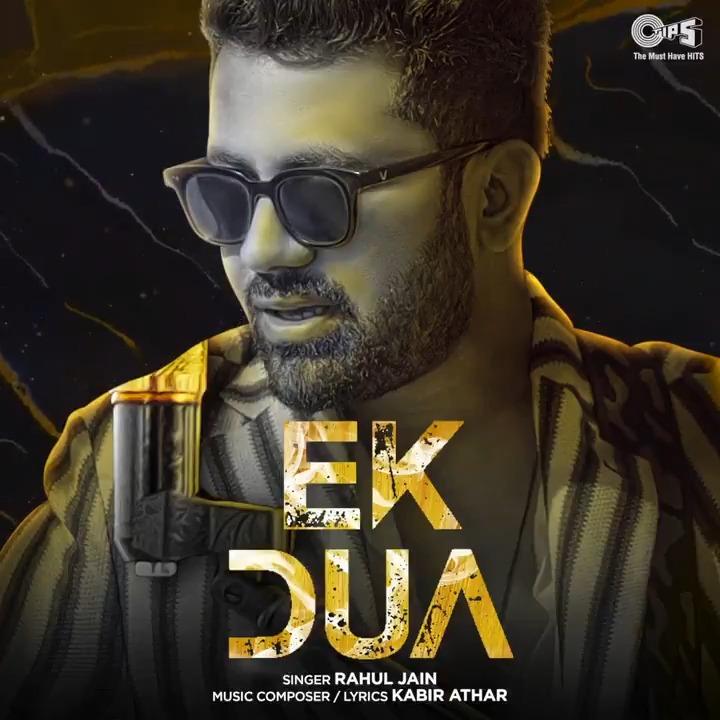 .@tipsofficial presents the Motion Poster of Rahul Jain's all-new heartwarming song, 'Ek Dua'! ❤️  Song out soon on Tips @YoutubeIndia channel!  Music Composer & Lyricist: Kabir-Athar #EkDua #RahulJain #KabirAthar