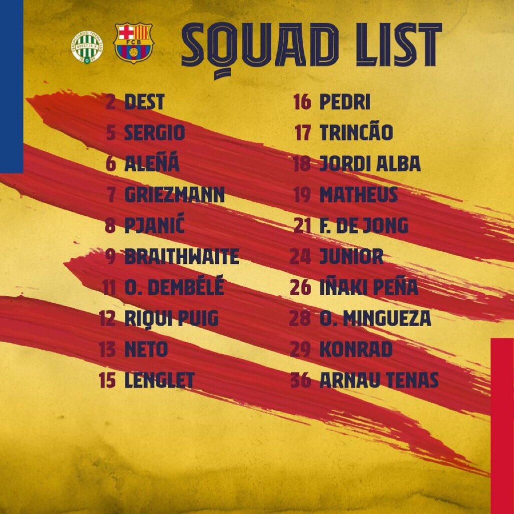 Squad 💪✈️ #FerencvarosBarça #UCL   ❌ Ter stegen, Umtiti, Araujo, Coutinhio, Messi.   ✅ Lenglet.