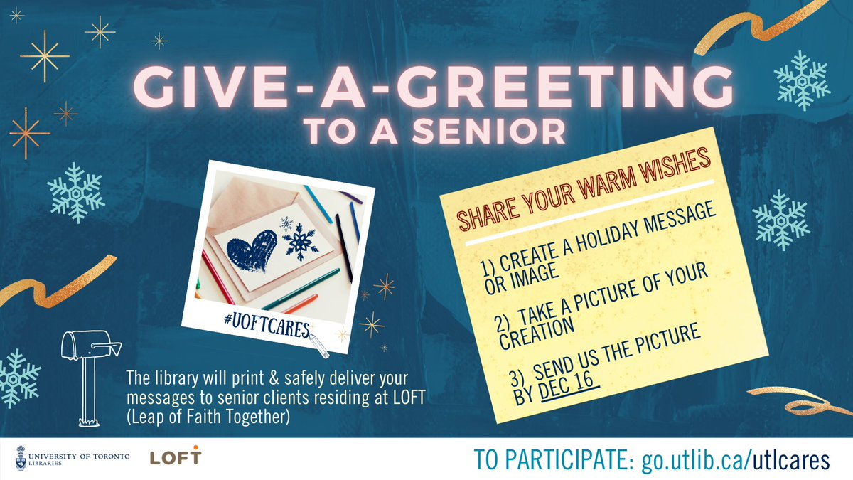 Give the gift of a greeting! #UofT Libraries has partnered with LOFT Community Services to send holiday messages to seniors. Help us reach our goal of creating & delivering 500 greetings by Dec 16, & spread some cheer!  Details:    #uoftcares #Toronto