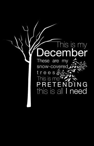 Why am I such a sucker for the saddest songs? Happy December and Happy Birthday Brad Delson