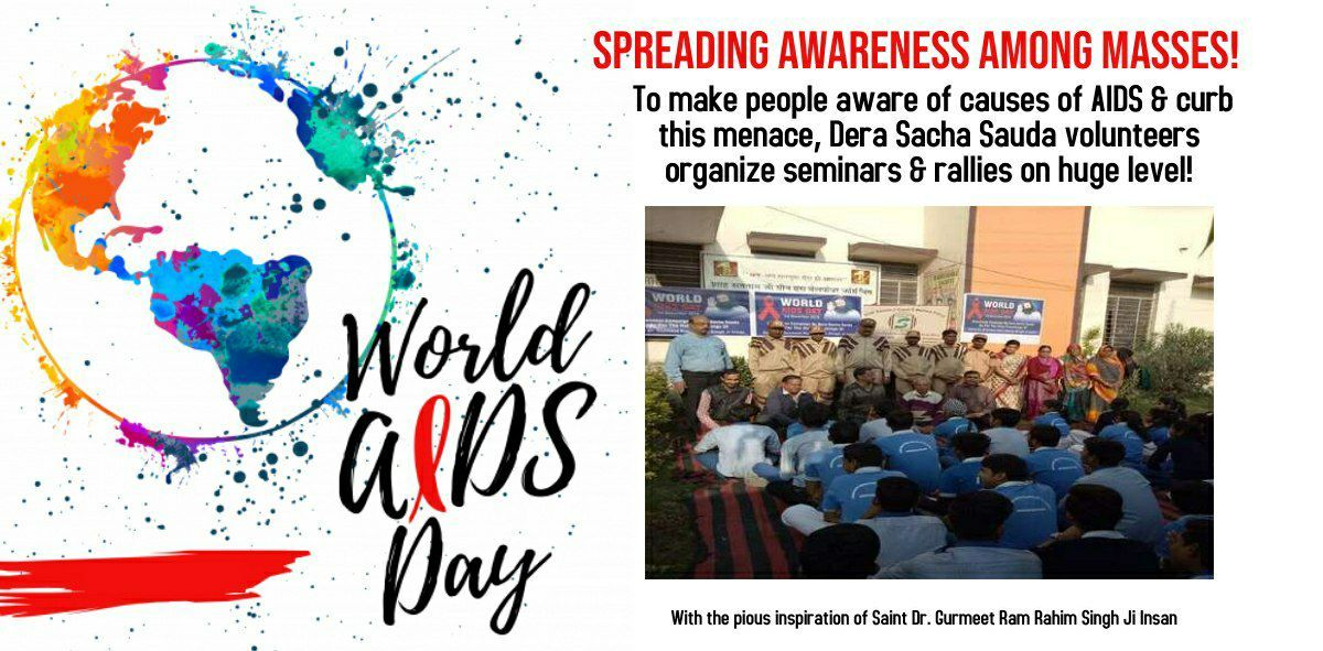 #WorldAidsDay To end the social stigma and menace of HIV, awareness is necessary. Let us all indulge in spreading awareness via offline and digital sources to save maximum people. @derasachasauda @Gurmeetramrahim ji Insan